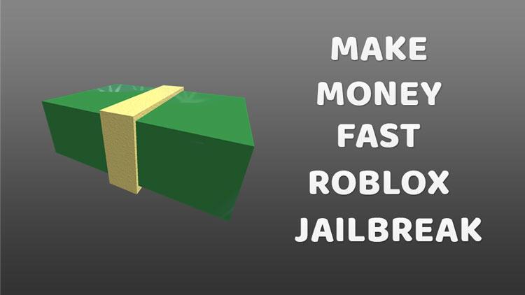 Make Money Roblox Jailbreak