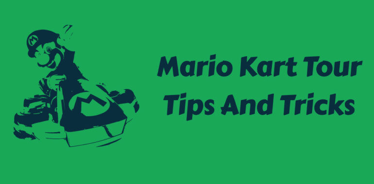 Mario Kart Tour Tips
