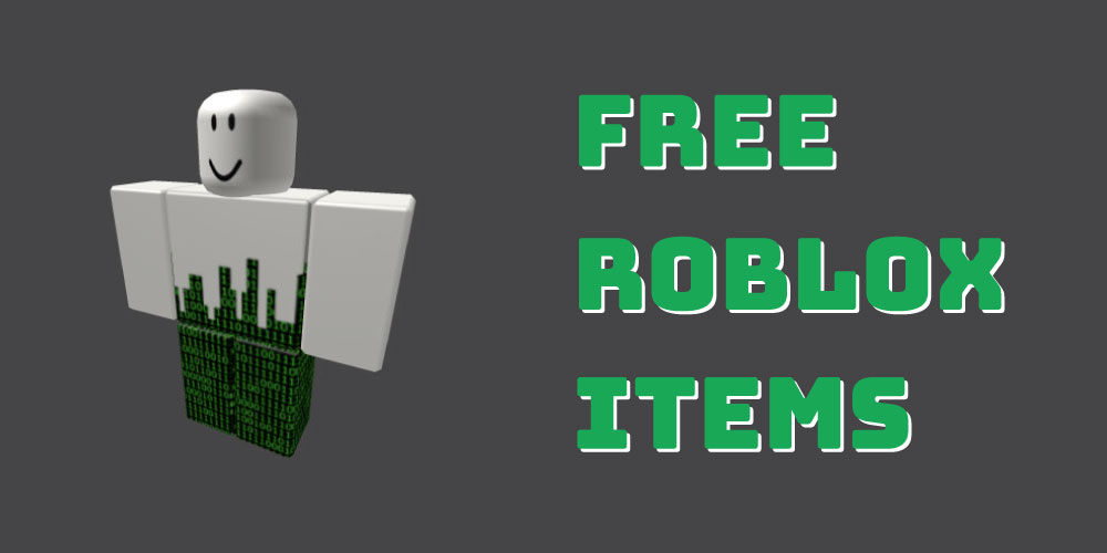 roblox how to get items for free