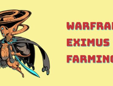 warframe eximus farming guide