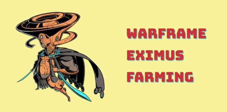 warframe eximus farming guide