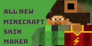 Best Minecraft Skin Maker Apps