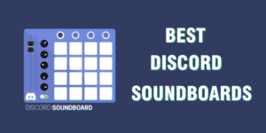 Best Discord Soundboards to try
