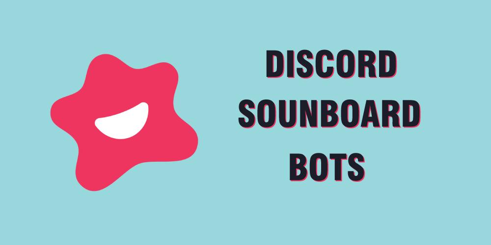 Soundboard bots for discord